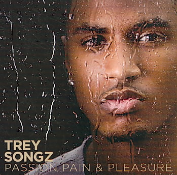 PASSION PAIN & PLEASURE BY SONGZ,TREY (CD)