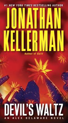 Devil's Waltz By Kellerman, Jonathan