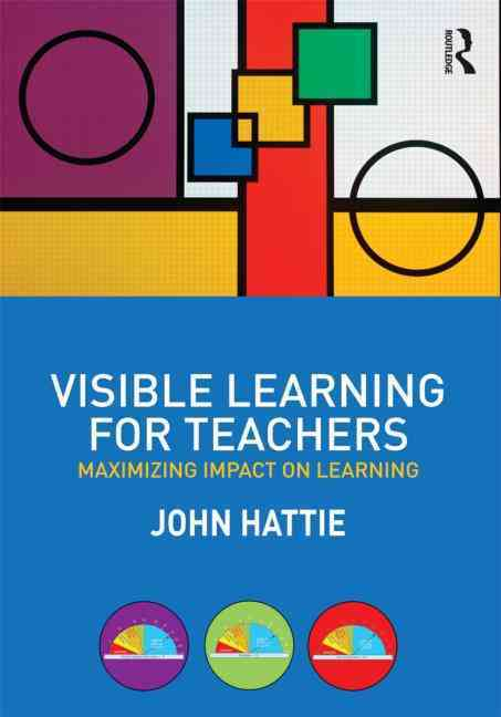 Visible Learning for Teachers By Hattie, John